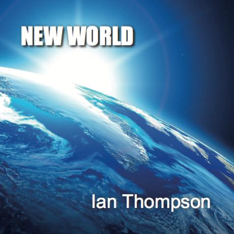 Ian Thompson - New World EP
